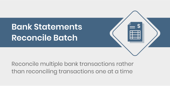 Bank Statements Reconcile Batch